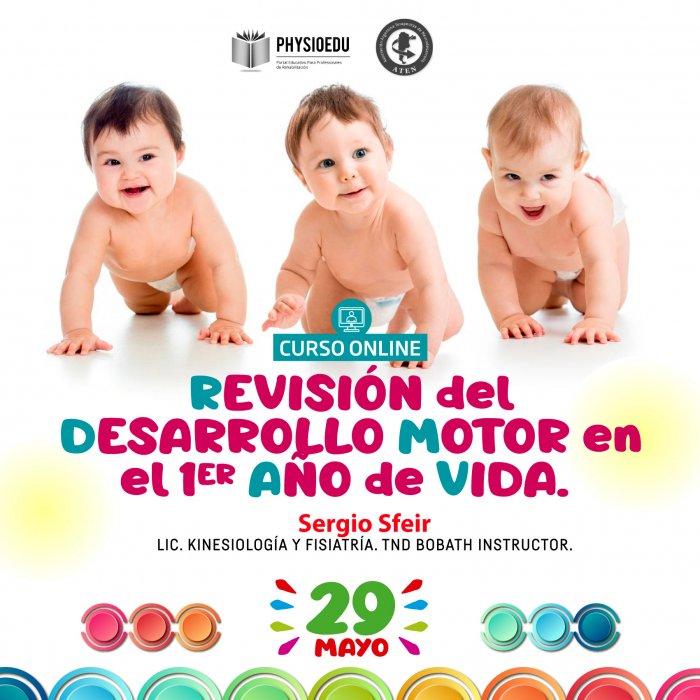 Flyer Curso Revisión del Desarrollo Motor en el Primer Año de Vida